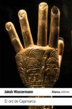 el oro de cajamarca-jakob wassermann-9788491043768
