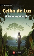 ceiba de luz (premio jules verne de literatura xuvenil 2017)-manuel lourenzo gonzalez-9788491212768