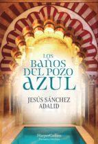 los baños del pozo azul (ebook)-jesus sanchez adalid-9788491393368