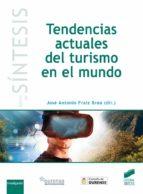 tendencias actuales del turismo en el mundo-9788491710868