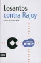 losantos contra rajoy-gerard malet-9788492406968