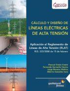 calculo y diseño de lineas electricas de alta tension pascual simon comin 9788492812868