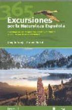 365 excursiones por la naturaleza española joaquin araujo carmen martul 9788493433468