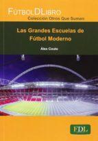 las grandes escuelas del futbol moderno-alex couto-9788494098468