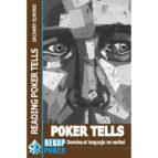 poker tells: domina el lenguaje no verbal zachary elwood 9788494154768
