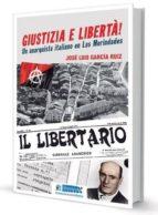 giustizia e liberta! un anarquista italiano en las merindades-jose luis garcia ruiz-9788494442568