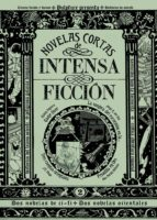 novelas cortas de intensa ficcion vol.2-9788494502668