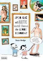 El libro de ¿Por que el arte esta lleno de gente desnuda? autor SUSIE HODGE DOC!