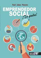 emprendedor social ¡tu puedes!-raul jaime maestre-9788494545368