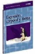 expresion corporal y danza marta castañer balcells 9788495114068