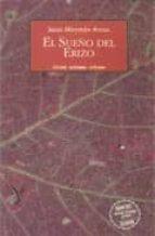 el sueño del erizo-jesus miramon arcos-9788495116468