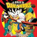 la biblia de dragon ball (8ª ed) vicente ramirez 9788496121768
