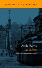 la calma-attila bartis-9788496136168