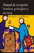 manual de recepcion hotelera: principios y tecnicas fernando corral mestas 9788496491168