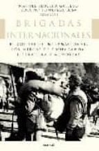 brigadas internacionales. el contexto internacional, los medios d e propaganda, literatura y memorias-manuel requena-rosa maria sepulveda losa-9788496633568
