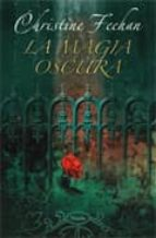 la magia oscura-christine feehan-9788496711068