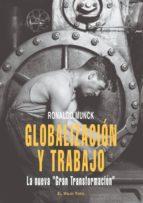 globalizacion y trabajo: la nueva