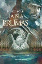 la isla de las brumas-jordi sole-9788496952768