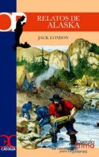 relatos de alaska-jack london-9788497402668