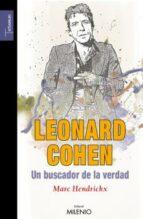 leonard cohen, un buscador de la verdad marc hendrickx 9788497432368