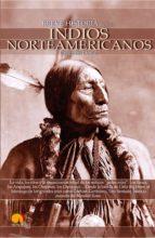breve historia de los indios norteamericanos (ebook)-gregorio doval-9788497635868