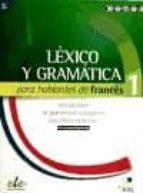 lexico y gramatica para hablantes de frances 9788497785068