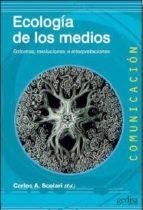 ecologia de los medios: entornos, evoluciones e interpretaciones-carlos (coord.) scolari-9788497848268