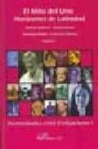 el mito del uno: horizontes de latinidad: hermeneutica entre civi lizaciones 1-gianni vattimo-9788498491968
