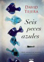 seis peces azules-david tejera parra-9788498778168