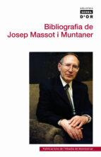 El libro de Bibliografia de josep massot i muntaner autor JOAN MARTI I CASTELL EPUB!