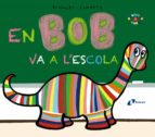 El libro de En bob va a l escola autor PIERRICK BISINSKI TXT!