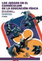 los juegos en el currículum de la e.f. (ebook) antonio mendez gimenez carlos mendez gimenez 9788499107868