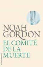 comite de la muerte-noah gordon-9788499182568