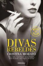 divas rebeldes-cristina morato-9788499894768
