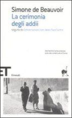 la cerimonia degli addii-conversazioni con jean-paul sartre-simone de beauvoir-9788806149468