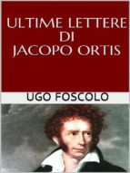 ultime lettere di jacopo ortis (ebook) 9788827509968