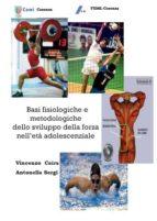basi fisiologiche e metodologiche dello sviluppo della forza nell'età adolescenziale (ebook)-9788889013168