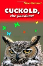 cuckold che passione! (ebook) 9788893155168