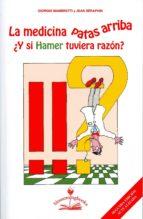 la medicina patas arriba ¿y si hamer tuviera razon?-giorgio mambretti-jean seraphin-9788897951568