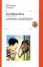 animal rarísimo (ebook)-ana maría shua-9789500743068