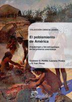 el poblamiento de america gustavo g. politis luciano prates s. ivan perez 9789502316468