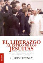 el liderazgo al estilo de los jesuitas-chris lowney-9789506418168