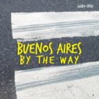buenos aires by the way guido indij 9789508892768