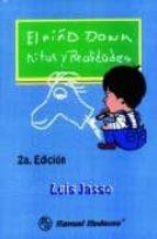 el niño down: mitos y realidades (2ª ed.) l. jasso 9789684268968