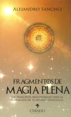 fragmentos de magia plena-alejandro sanchez-9789895170968