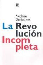 la revolucion incompleta-michael dertouzos-9789505575374