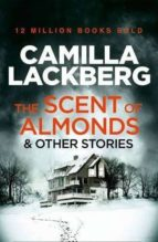 the scent of almonds and other stories-camilla lackberg-9780007479078