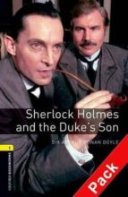 sherlock holmes and duke son (incluye cd (obl 1: oxford bookworms factfiles) 9780194788878