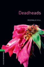 deadheads (obl 6: oxford bookworms library)-9780194792578