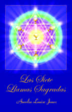 las siete llamas sagradas-aurelia louise jones-9780979672378
